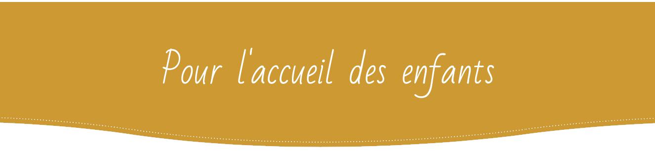 https://cadeauxdaccueilhotels.com/wp-content/uploads/2021/02/POUR-ACCUEIL-ENFANTS.png